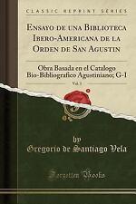 Ensayo de Una Biblioteca Ibero-Americana de La Orden de San Agustin, Vol. 3: Obr