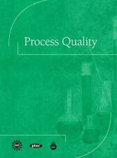 Process Quality by Center for the Advancement of Process Te (English) Hardcover