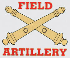 US ARMY FIELD ARTILLERY STICKER - HIGH QUALITY - MADE IN THE USA!!