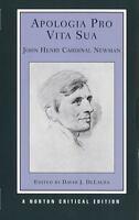 Apologia Pro Vita Sua (Norton Critical Editions) by Newman, John Henry Cardinal