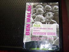 AQA GCSE Modern World History Revision Guide Ben Walsh David Ferriby Steve Waugh