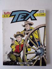 Tex Tutto Tex  Ristampa n. 65 Bonelli Editore anno 1989 Ai ferri corti