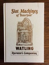 SLOT MACHINES OF YESTERDAY WATLING. BOOK
