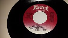 """WRECKIN CREW Chance To Dance / Stay ERECT 114 45 7"""" VINYL RECORD"""