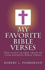 My Favorite Bible Verses : One place to keep track of your favorite Bible...