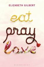 Eat, Pray, Love: One Woman's Search for Everything,Elizabeth G ,.9781408815106