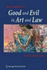 Good and Evil in Art and Law: An Extended Essay-ExLibrary