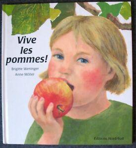 Vive les pommes !  Relié – 4 avril 2001 de Brigitte Weninger