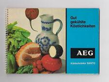 Gut gekühlte Köstlichkeiten AEG Kühlschränke Santo Rezepte Tips Fotos 1965 Küche
