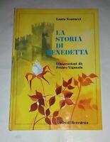La storia di Benedetta di Laura Vestrucci - Amici di Benedetta, 1998