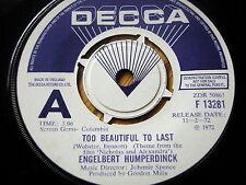 "ENGELBERT HUMPERDINCK - TOO BEAUTIFUL TO LAST   7"" ONE SIDED VINYL DEMO"