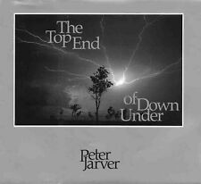 The Top End of down under by Peter Jarver [hard back 1986]