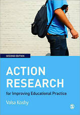 Action Research for Improving Educational Practice: A Step-by-Step Guide, Good C