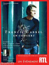 PUBLICITE ADVERTISING 046  2008  Francis Cabrel en concert avec RTL