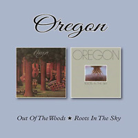 OREGON-OUT OF THE WOODS / ROOTS IN THE SKY-IMPORT 2 CD WITH JAPAN OBI F01