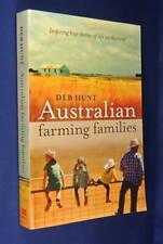 AUSTRALIAN FARMING FAMILIES Deb Hunt TRUE STORIES OF LIFE ON THE LAND Lg PB Book