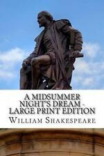 A Midsummer Night's Dream - Large Print Edition: A Play by William Shakespeare
