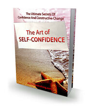 Secrets Of Confidence & Constructive Change - The Art Of Self Confidence (CD ROM