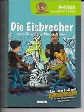 Die Eisbrecher  - Physik  Lernkrimis 11 - 13 Jahre Inspektor Clever