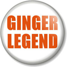 "GINGER LEGEND 25mm 1"" Pin Button Badge Humour I am Ginger and Proud! Red Hair"