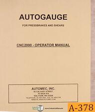 Autogauge CNC 2000, Automec, Controller Operations and Parts Manual