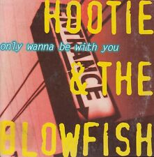 HOOTIE & THE BLOWFISH Only Wanna Be With You CD single - Card Sleeve