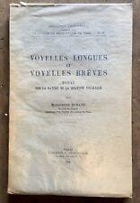 MARGUERITE DURAND : VOYELLES LONGUES ET VOYELLES BRÈVES (1946)