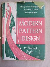 Old Book Modern Pattern Design by Harriet Pepin 1942 DJ GC