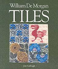William De Morgan Tiles, Good Condition Book, etc., Catleugh, Jon, ISBN 97809036