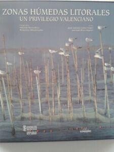 ZONAS HÚMEDAS LITORALES: UN PRIVILEGIO VALENCIANO (ESP-ING) - INCLUYE CD
