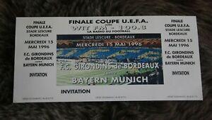 le Ticket entier )) G. BORDEAUX V FC BAYERN  - finale Coupe UEFA 1996