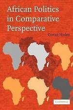 NEW African Politics in Comparative Perspective by Goran Hyden