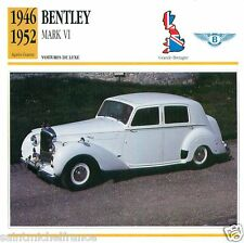 BENTLEY MARK VI 1946 1952 CAR VOITURE GREAT BRITAIN GRANDE BRETAGNE CARD FICHE