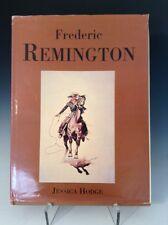 Frederic Remington by Jessica Hodge Hardcover/DJ, 1997, Singapore, Illustrated