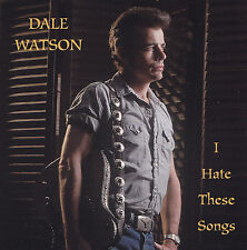 DALE WATSON - CD - I HATE THESE SONGS