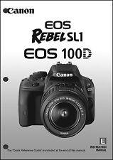 Canon REBEL SL1 EOS 100D Digital Camera User Instruction Guide  Manual