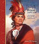 Joseph Brant and His World: 18th Century Mohawk Warrior and Statesman-ExLibrary