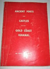 GHANA ANCIENT FORTS & CASTLES OF THE GOLD COAST BY ISAAC EPHSON 1970 SCARCE SOFT