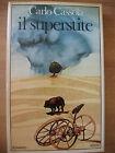 IL SUPERSTITE - CARLO CASSOLA