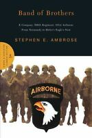 Band of Brothers: E Company, 506th Regiment, 101st Airborne from Normandy to Hi