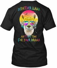 Llama Dispatcher - Aint Got Time For Your Gildan Tee T-Shirt