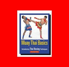 MARTIAL ARTS BOOK:MUAY THAI BASICS:INTRODUCTORY%THAILAND BOXING TECHNIQUE+TACTIC