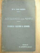 MINES 5 accidents des mines premiers soins Dr Van Hassel