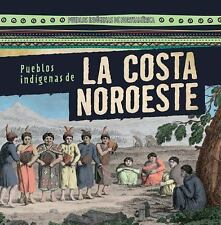 Pueblos indígenas de la costa Noroeste / Native Peoples of the Northwest Coast