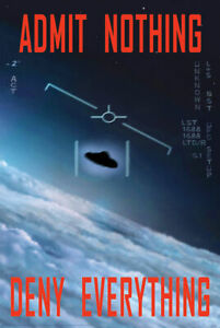 ADMIT NOTHING - UFO POSTER - 24x36 - ALIENS 9688