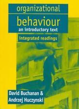 Organizational Behaviour: Integrated Readings-Prof David Buchanan, Dr Andrzej H