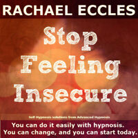Stop Feeling Insecure Hypnosis CD Hypnotherapy