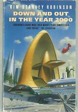 Down and Out in the Year 2000 by Kim Stanley Robinson (Paperback, 1992)