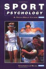 Sport Psychology: A Self-help Guide,Stephen J. Bull