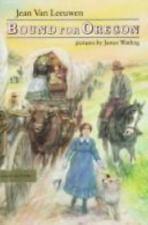 Bound for Oregon (Van Leeuwen, Jean)-ExLibrary
